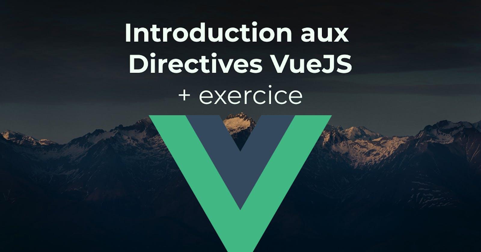 VueJS - Aperçu des Directives