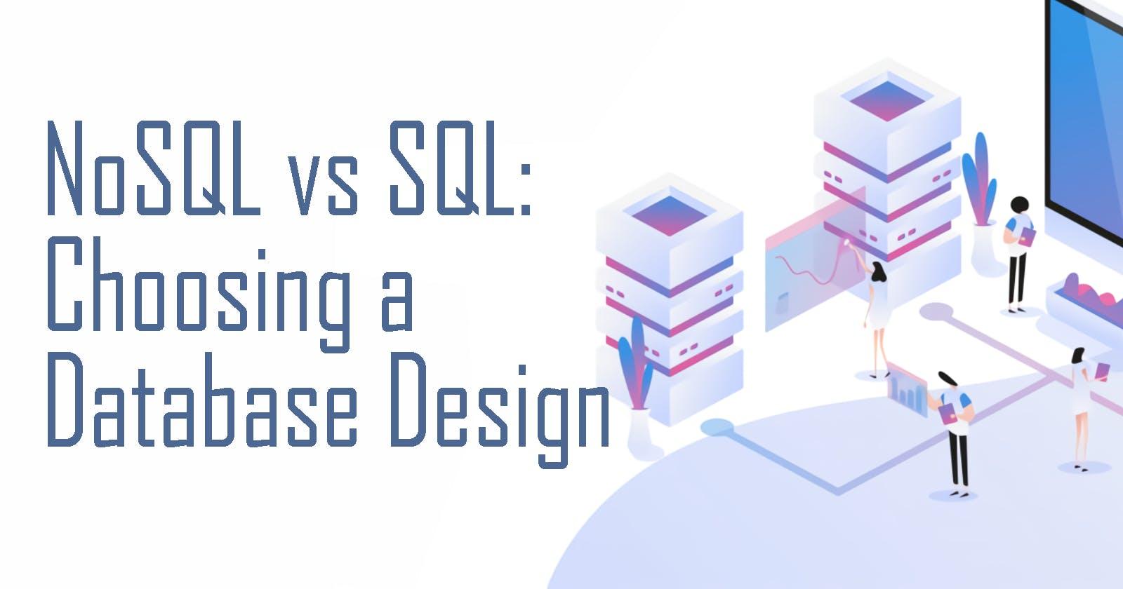 SQL vs NoSQL: Choosing Database Design