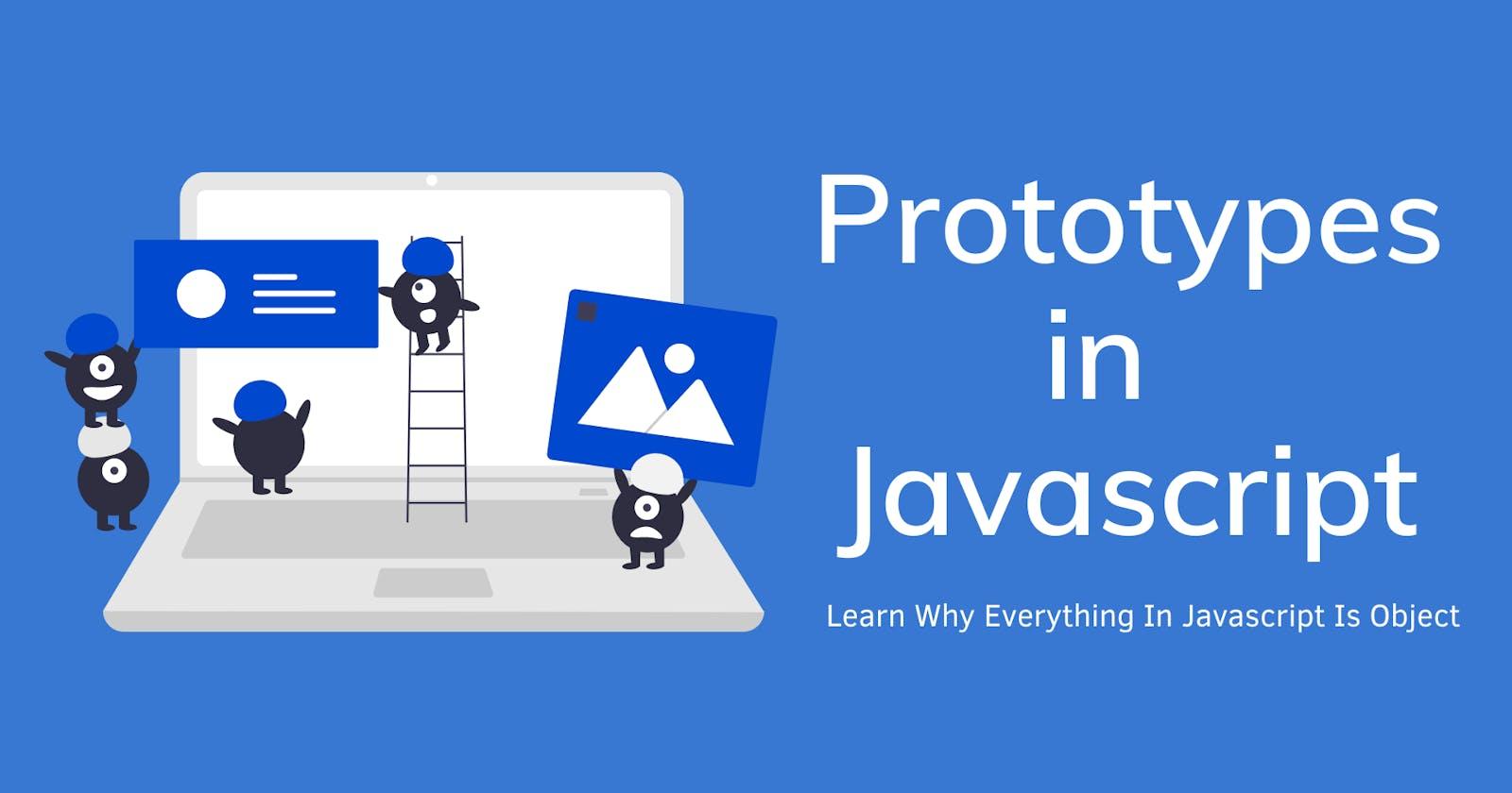 Prototype and Prototypal Inheritance in Javascript