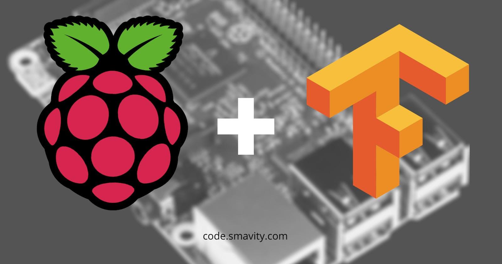 Installing TensorFlow on Raspberry Pi - Straightforward Method