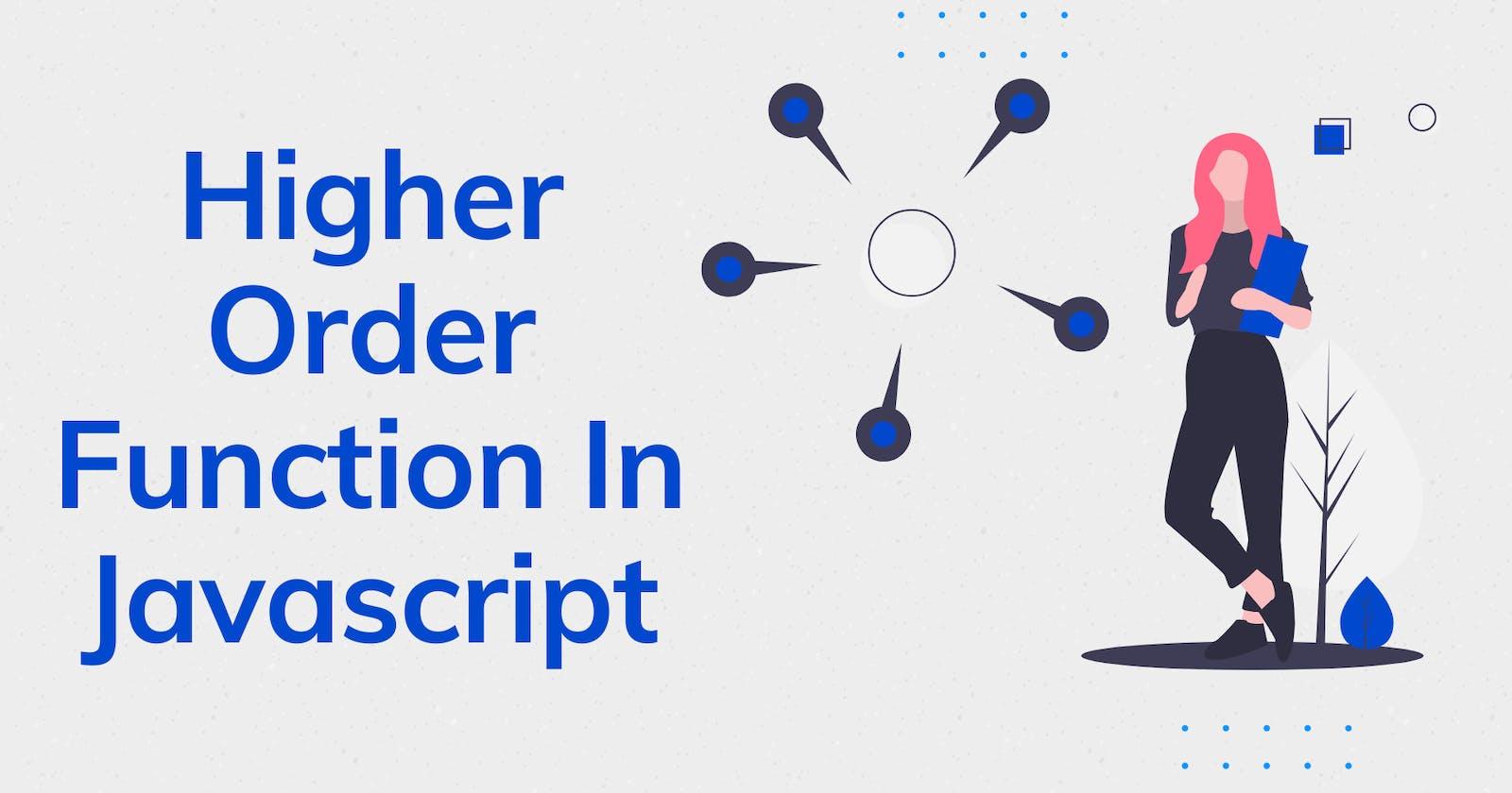 Higher-Order Functions In Javascript