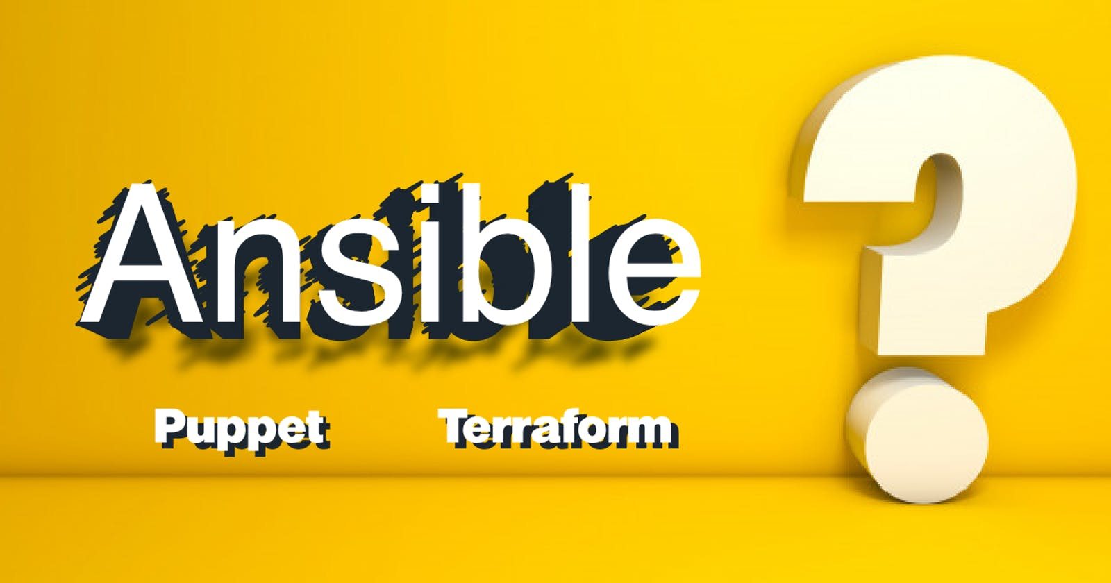 Why Ansible? A comparative view: Ansible vs Puppet vs Terraform