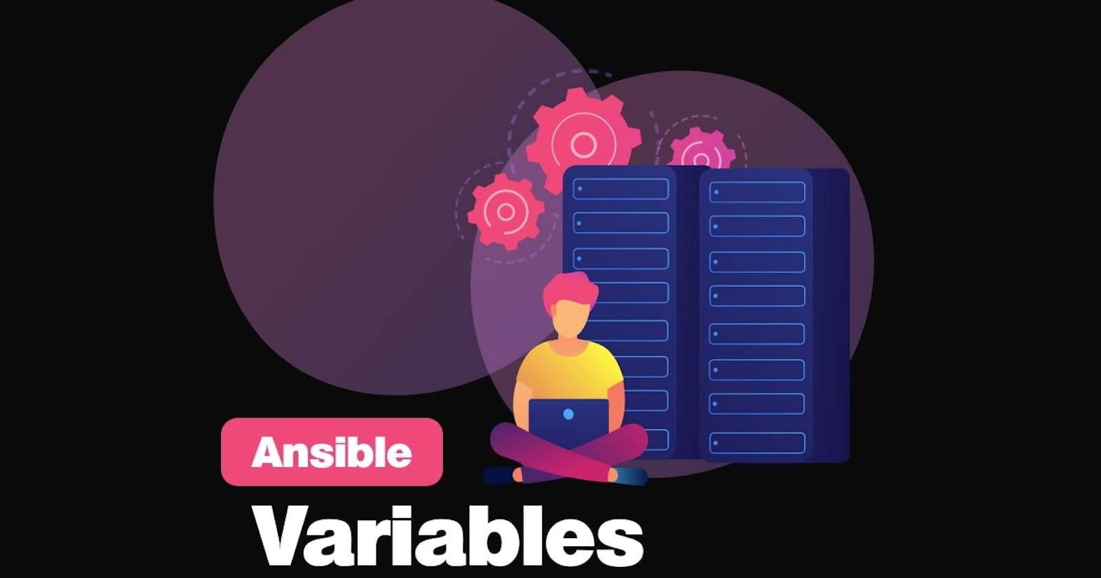 Everything about Ansible Variables