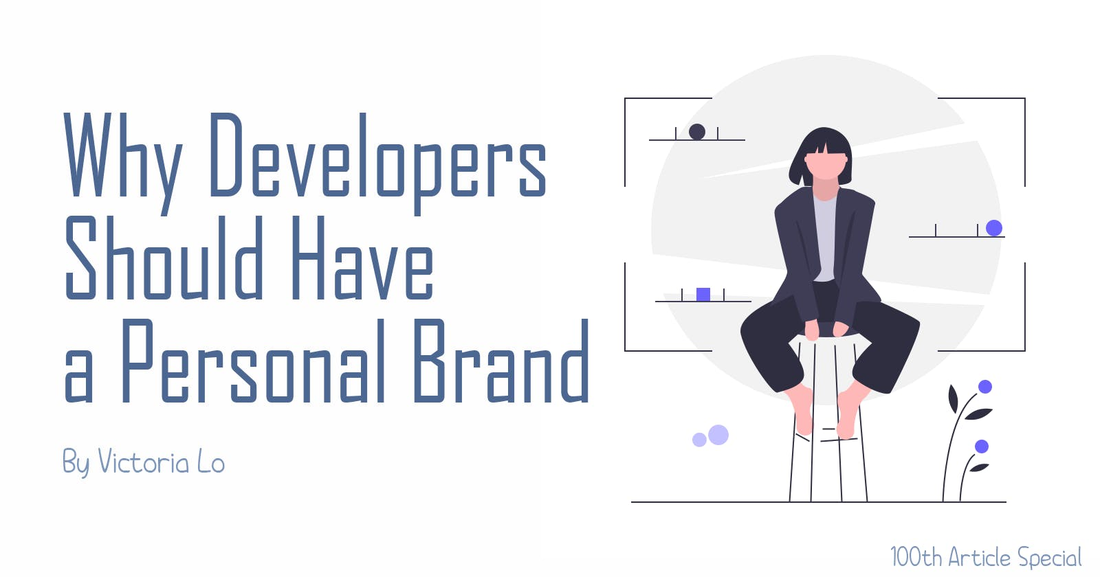 Why a Personal Brand is Important for a Developer