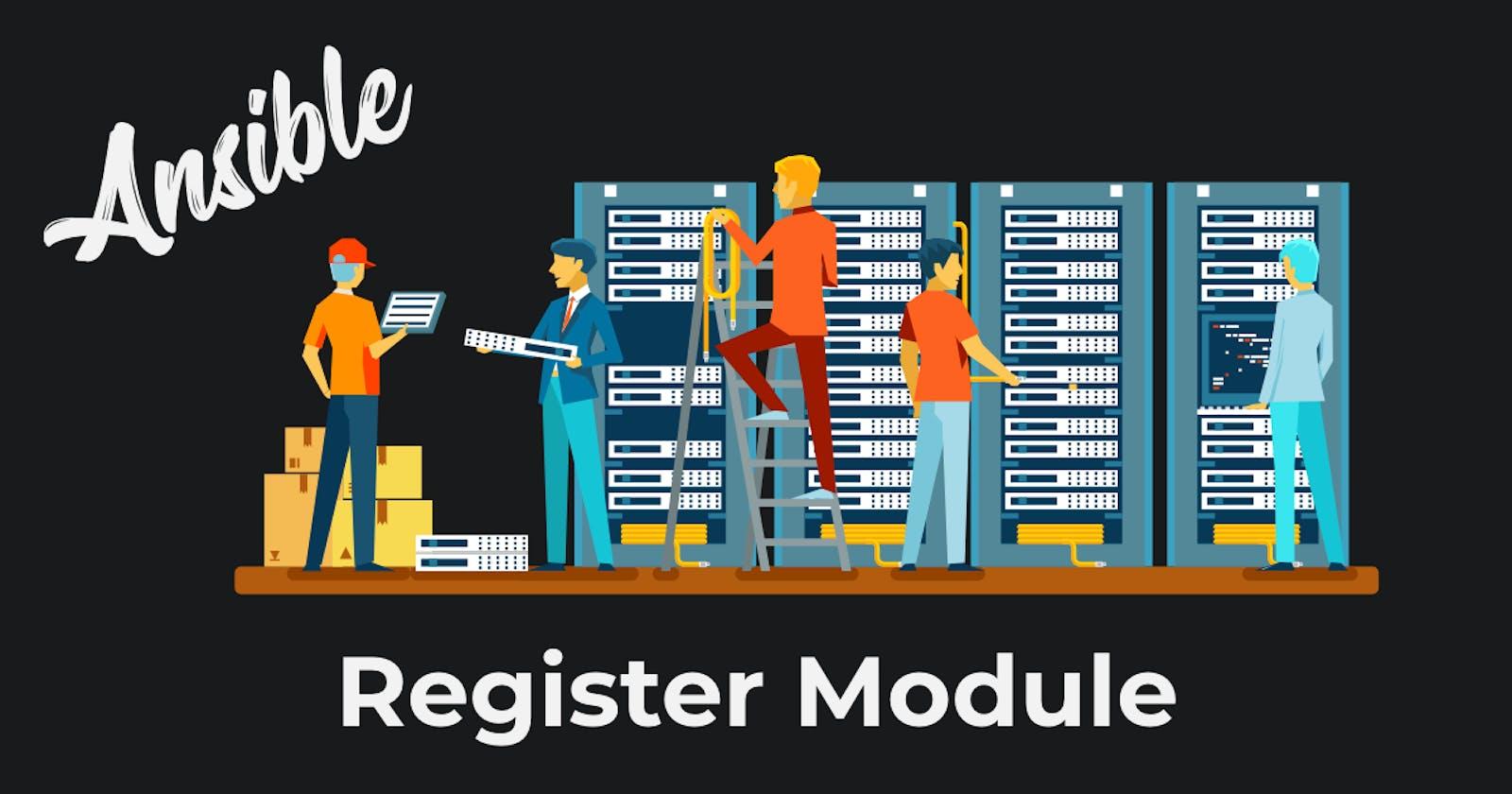 Ansible Register Module