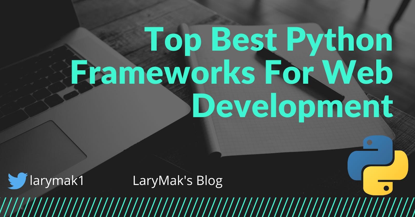 Choosing The Right Python Framework for Web Development