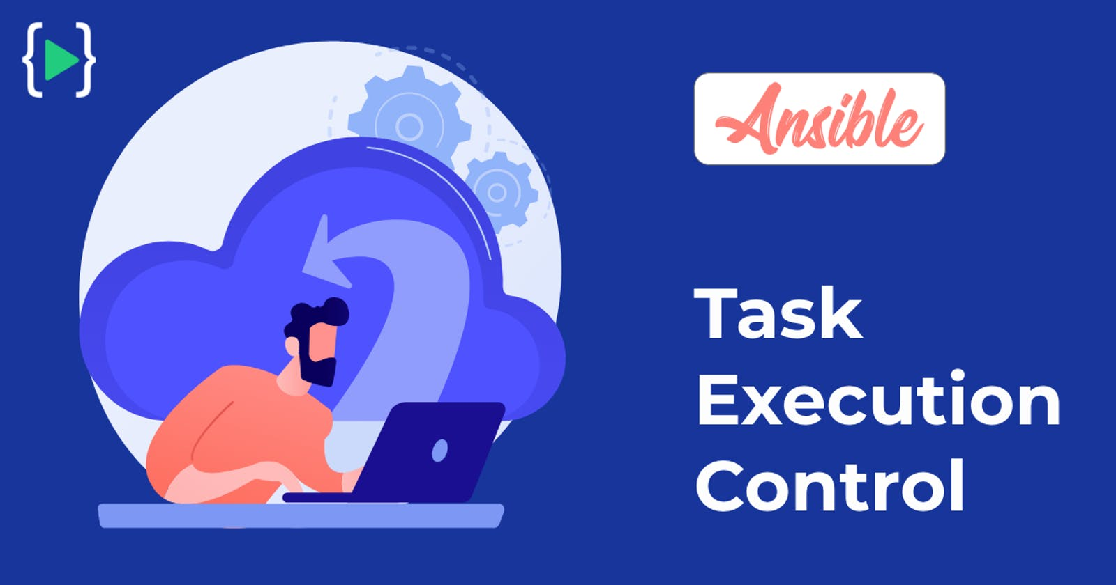 Ansible Task Execution Control - Conditional Statements