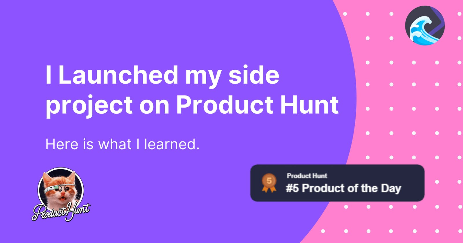 I Launched my side project on Product Hunt, here is what I learned.