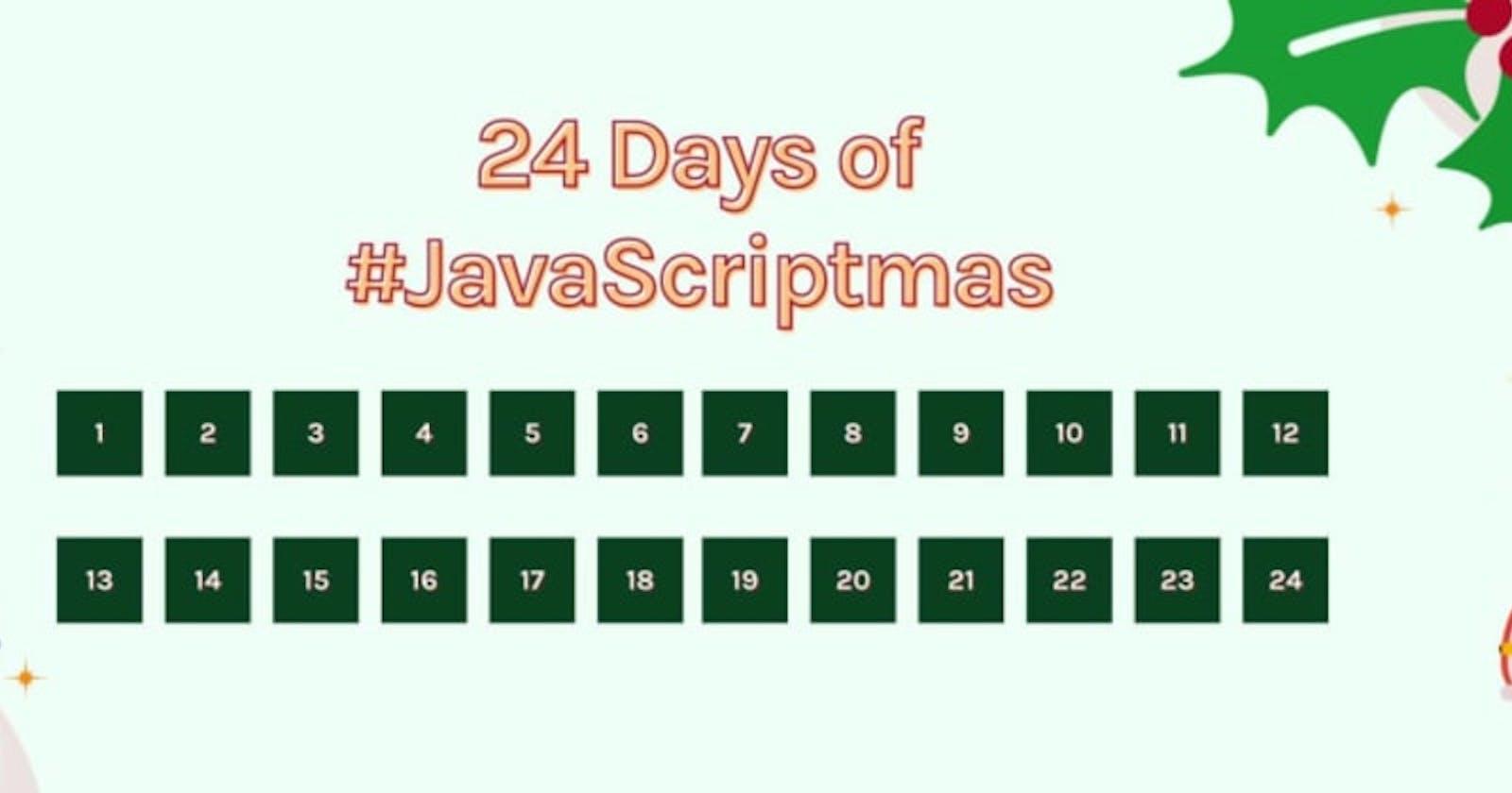 #JavaScriptmas