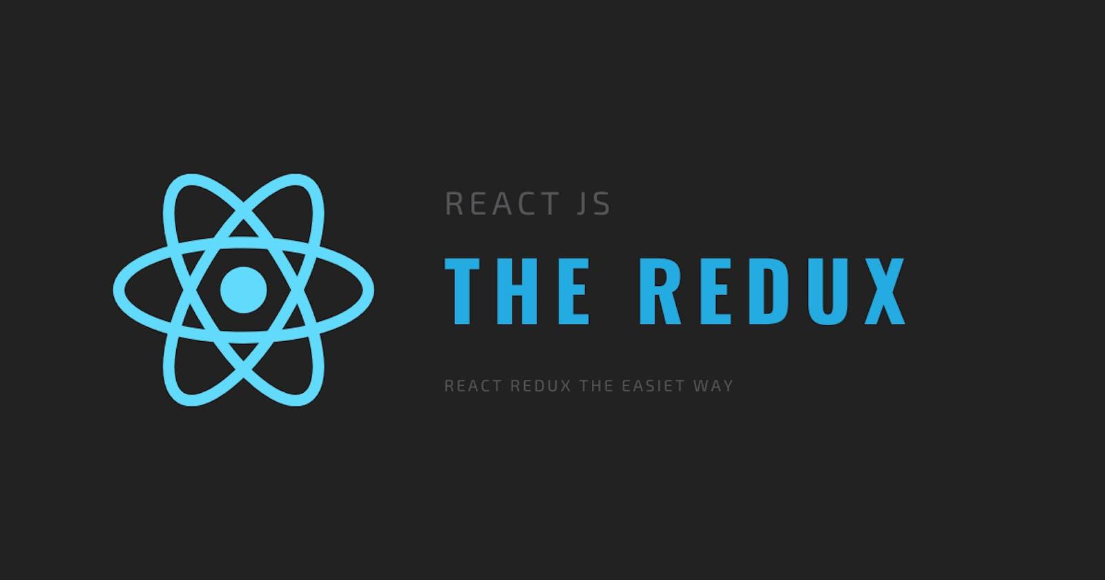 React Redux - The Easiest Way