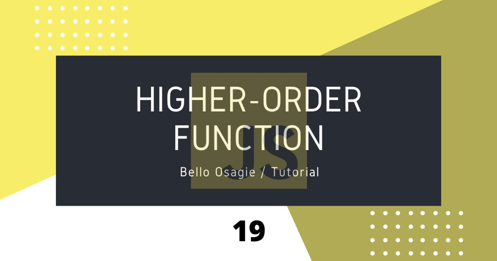 JavaScript Higher-Order Functions