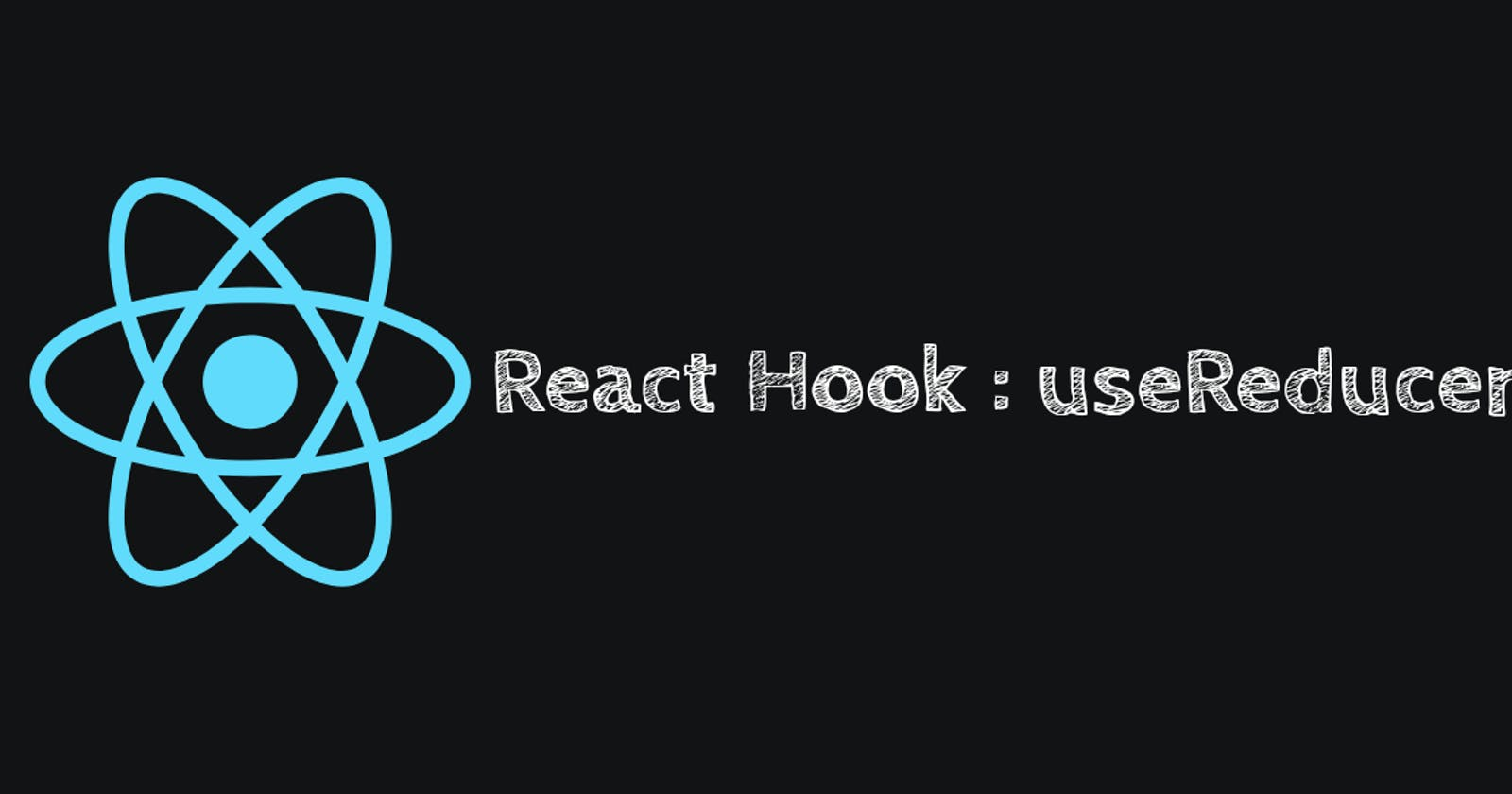 React Hook #4 useReducer()