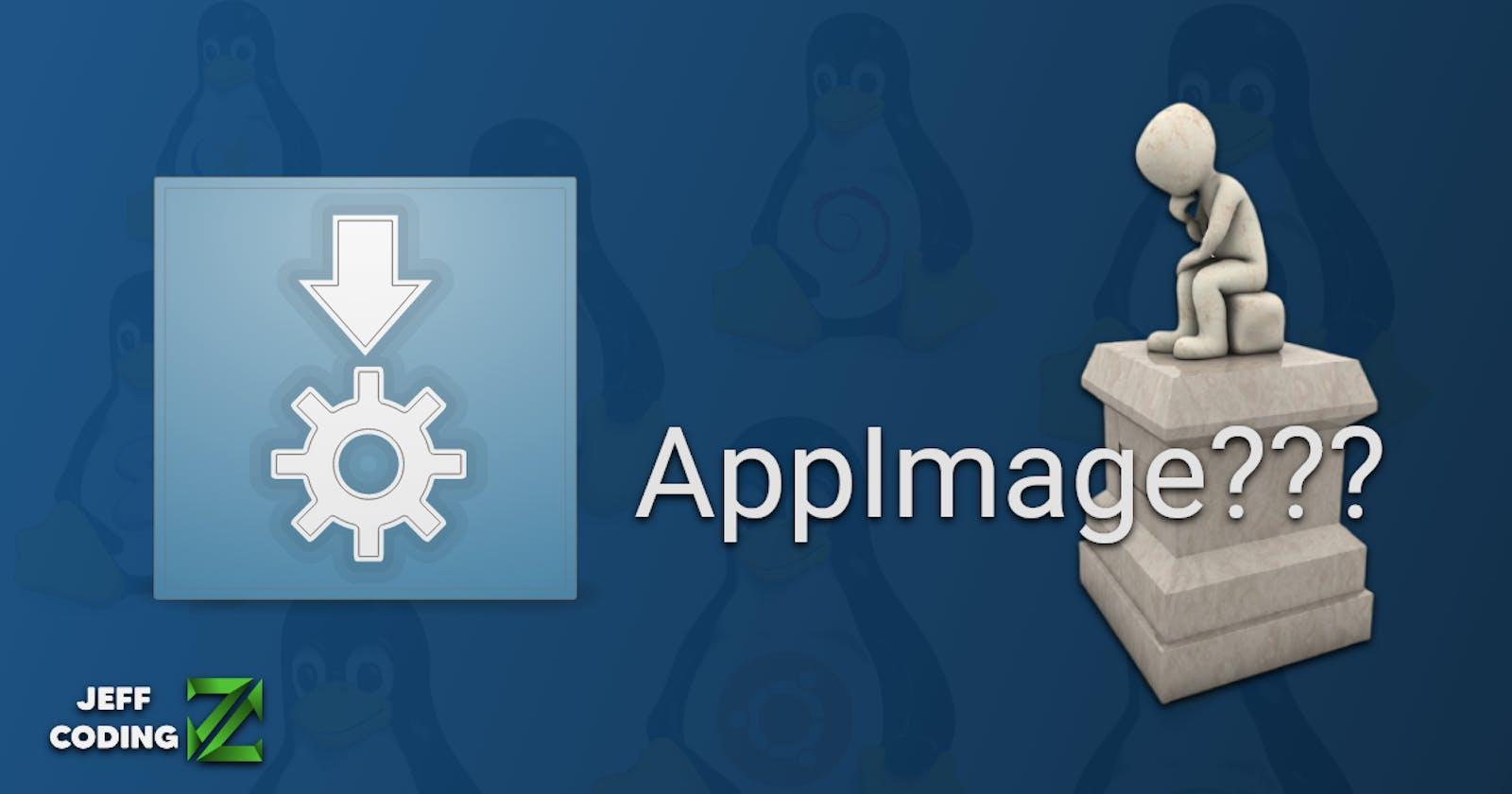 ¿Qué es una AppImage? ¿Cómo se instala y ejecuta?