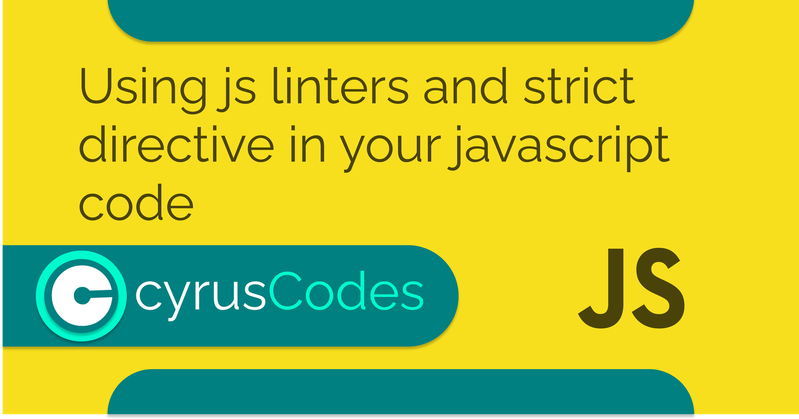 Using js linters and strict directive in your javascript code