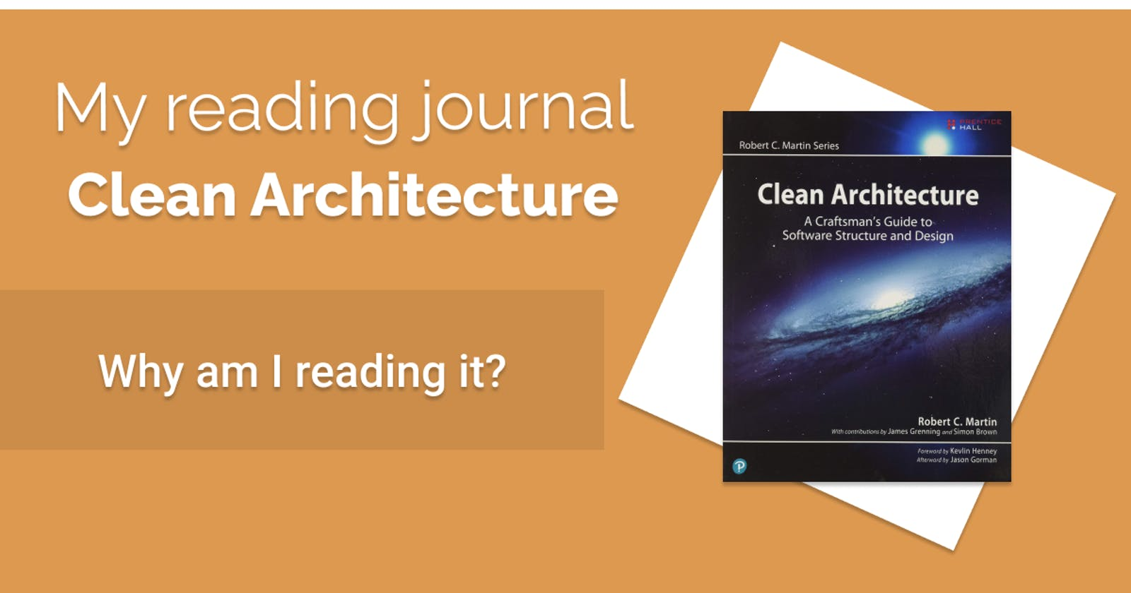 My reading journal: Clean Architecture - Why am I reading it?