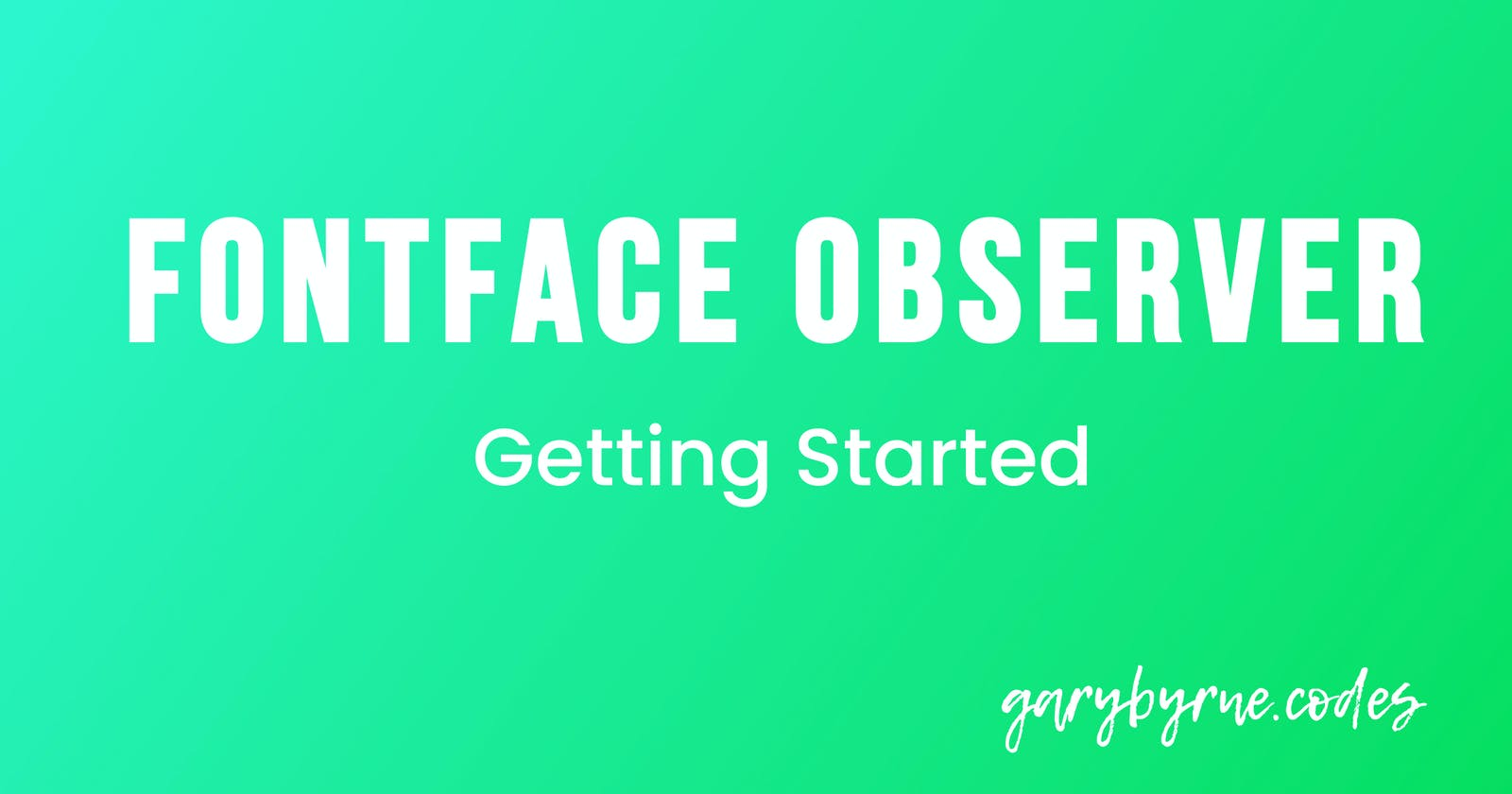 Font Loading with Font Face Observer