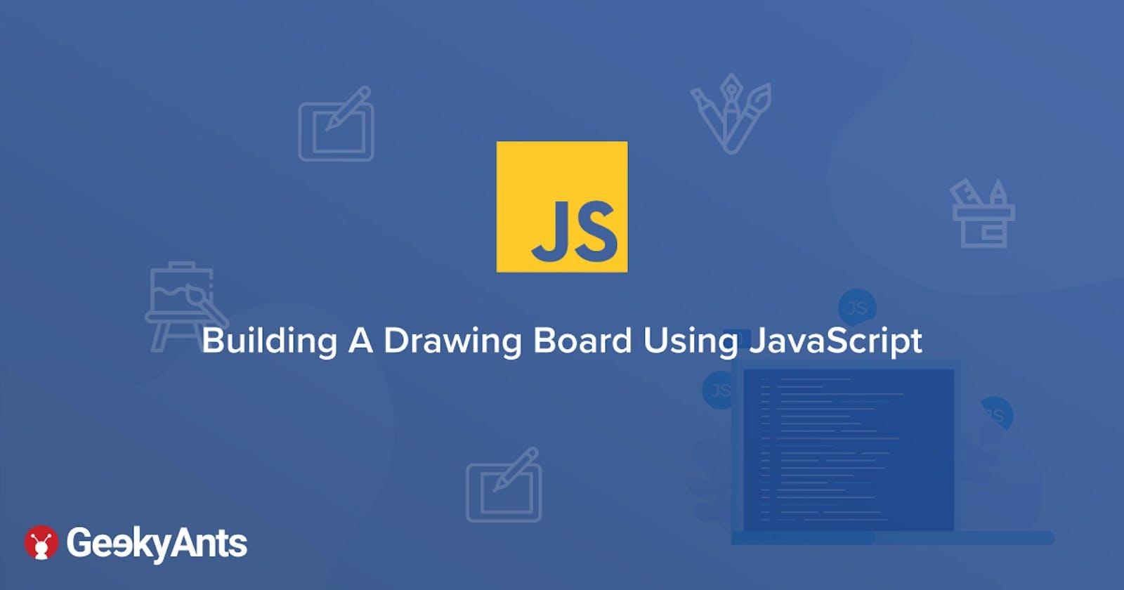 Building A Drawing Board Using JavaScript