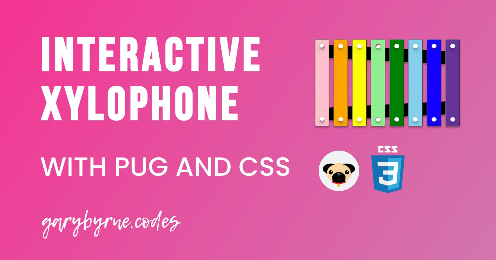 Creating a Xylophone using CSS and Pug