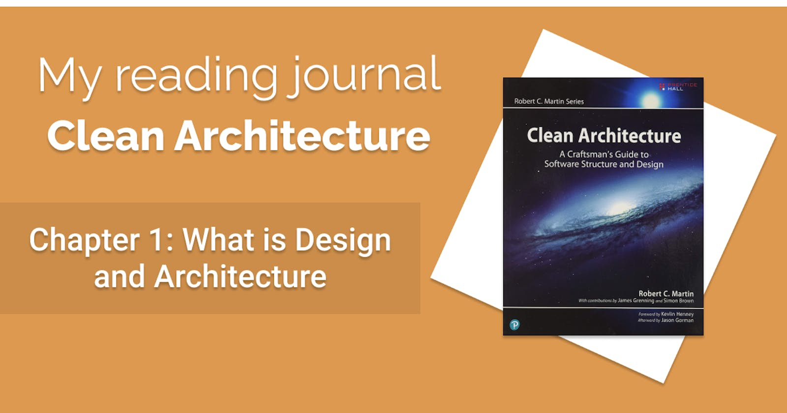 My reading journal: Clean Architecture - Chapter 1: What is Design and Architecture