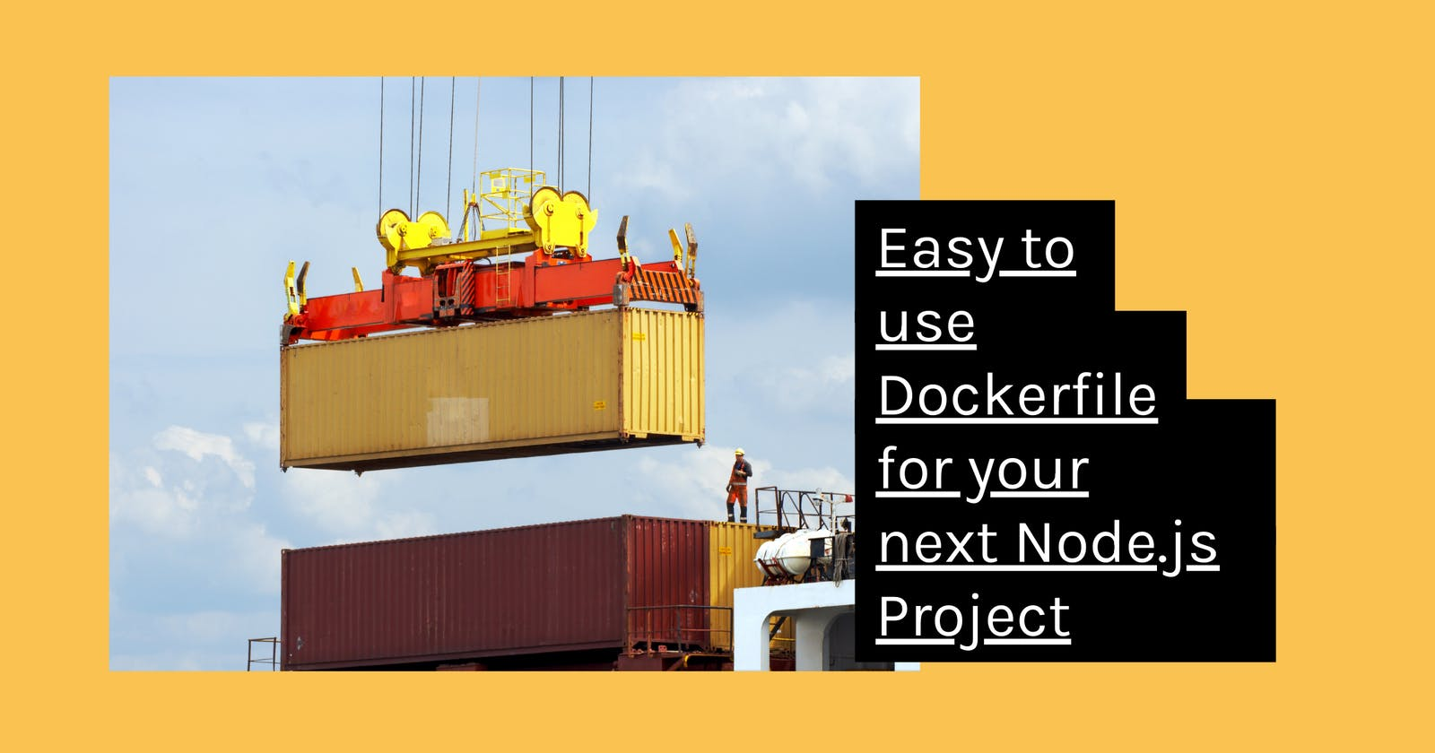 Easy to use Dockerfile for your next Node.js Project