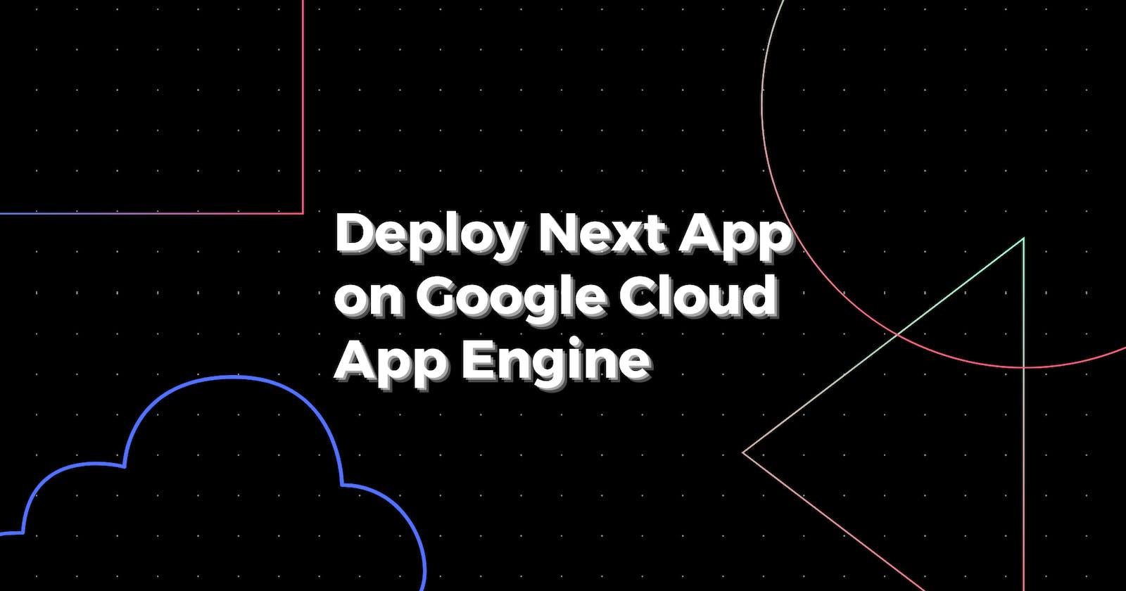 Deploying Pokedex Next App to GCP App Engine