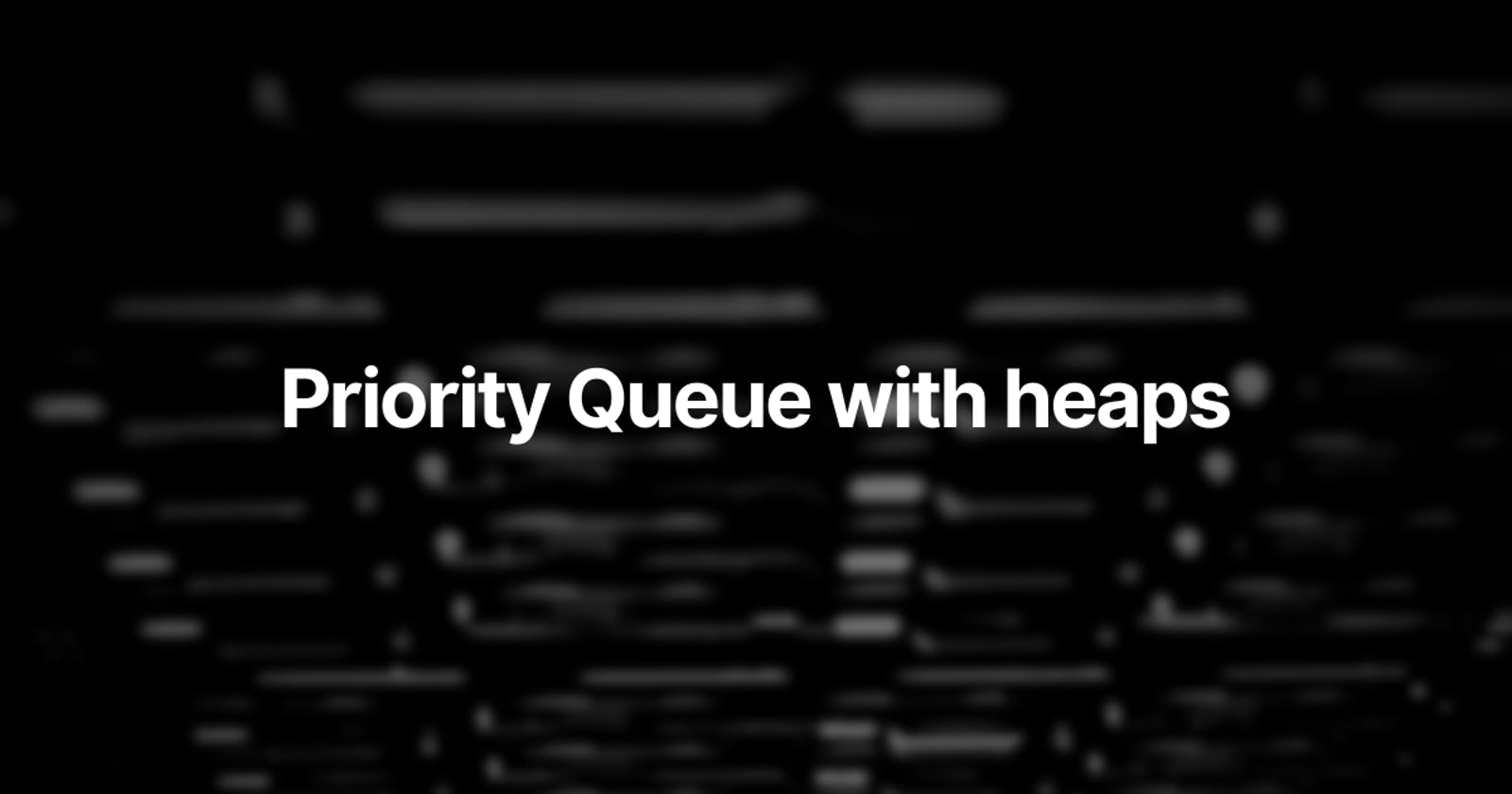 Priority Queues with Binary Heaps