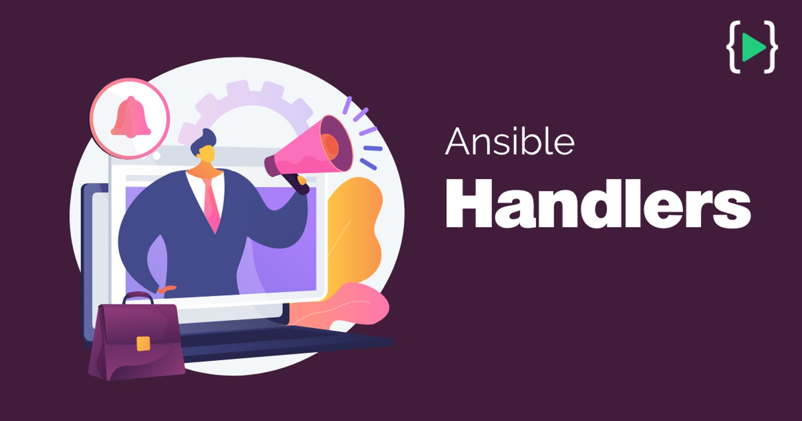 Everything about Ansible Handlers