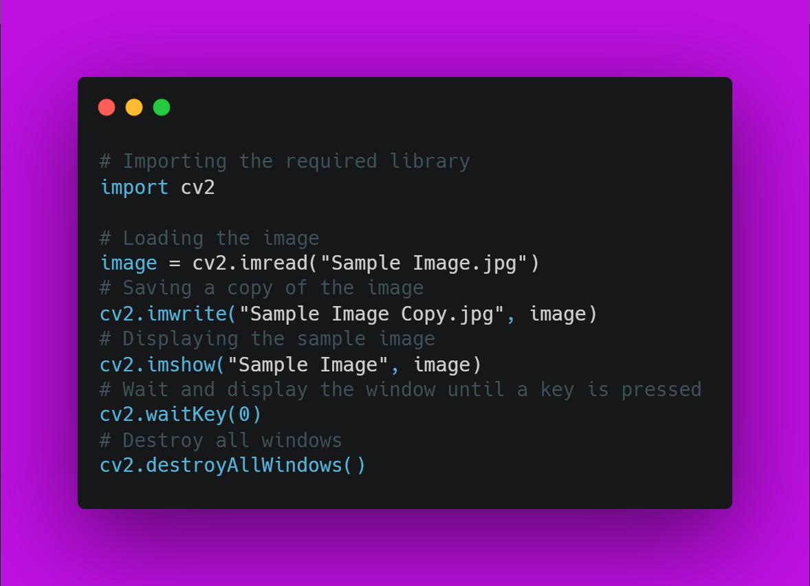 Code for Loading, Saving and Displaying an Image using OpenCV Python Library