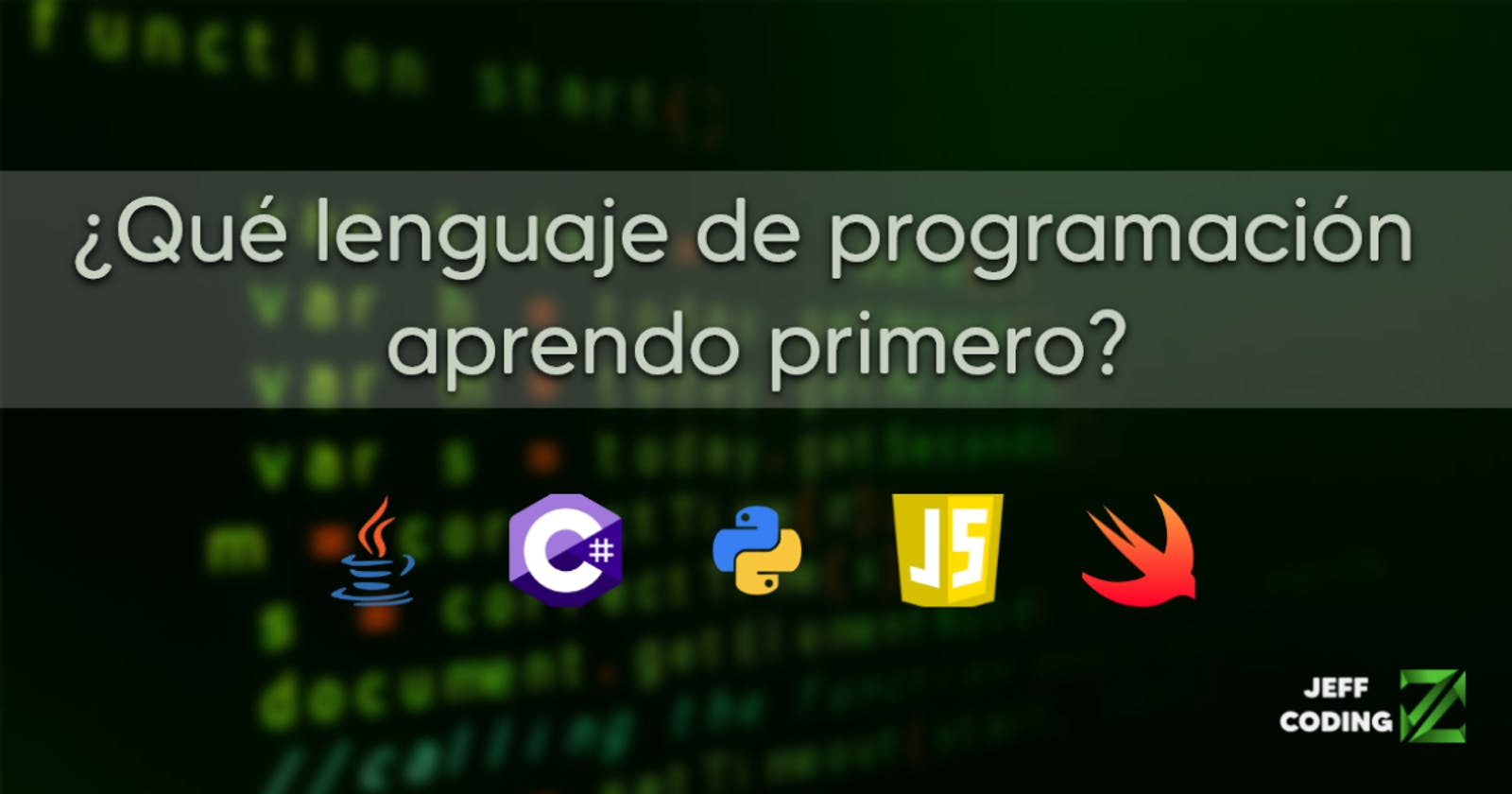 ¿Qué lenguaje de programación debería aprender primero?