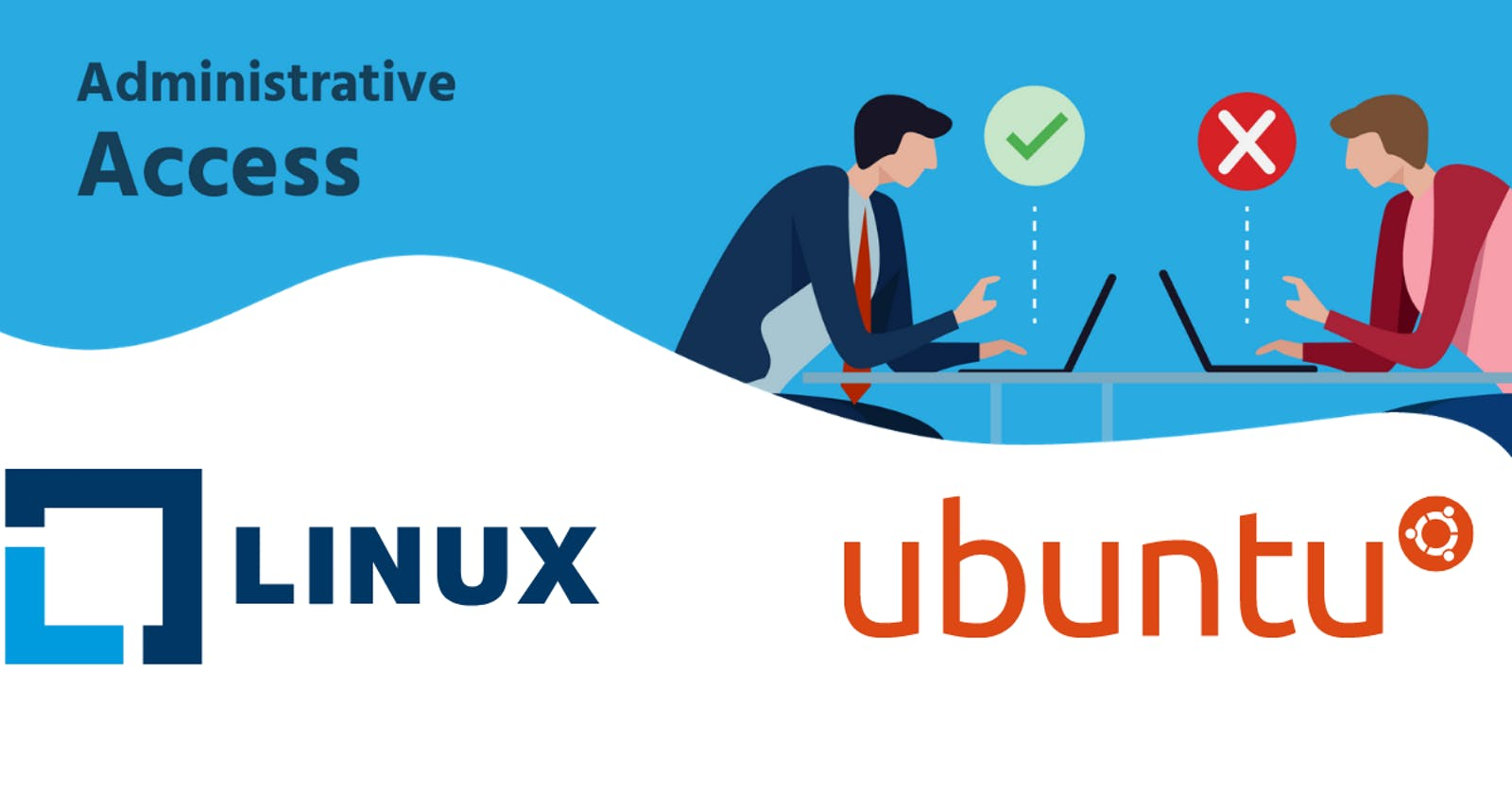 Administrative Access Commands On Linux