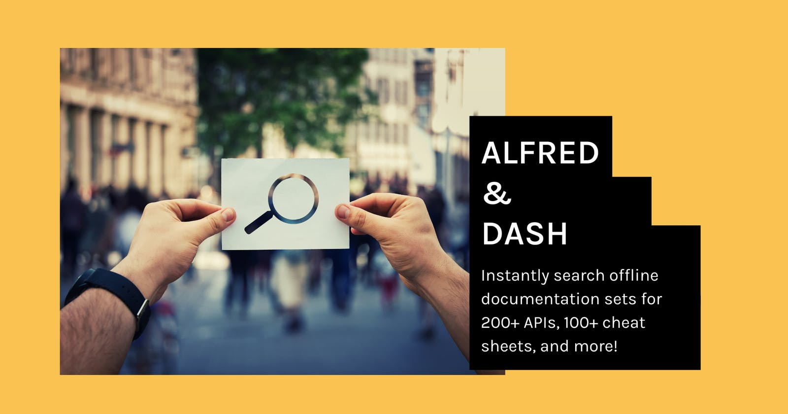 Dash + Alfred - instantly search offline documentation sets for 200+ APIs, 100+ cheat sheets, and more!