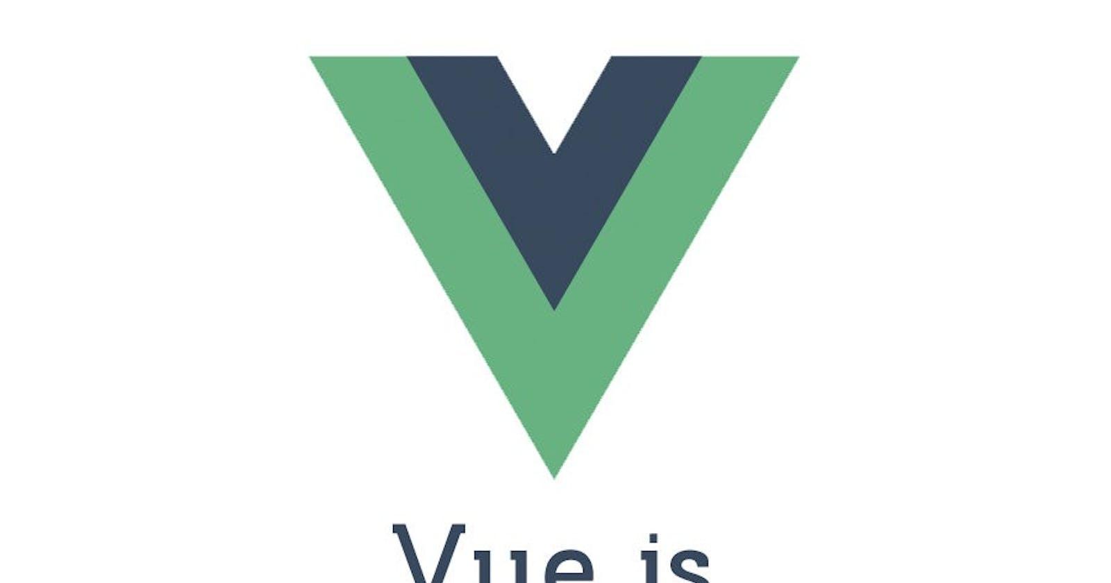 VueJS Part 1 - Getting started!