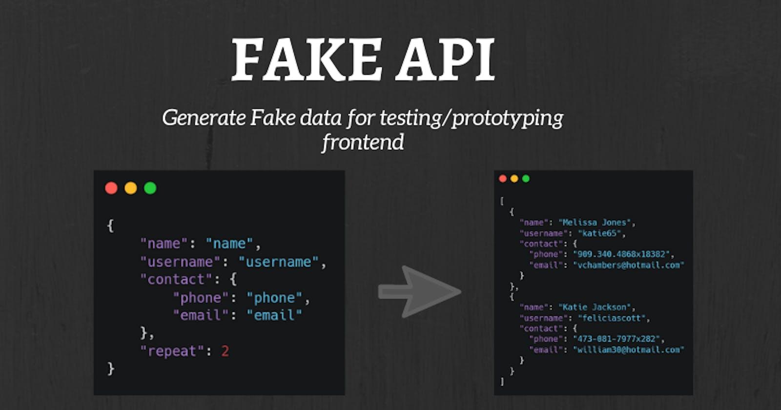 Fake API - An API to generate fake data