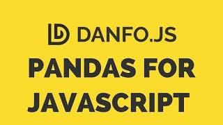 Danfo.js