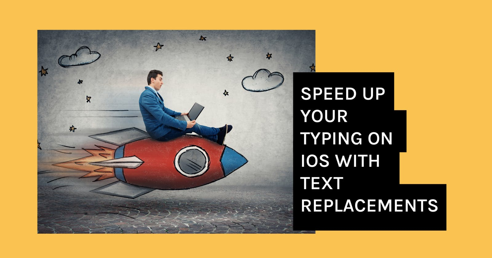 Speed up your Typing on iOS with Text Replacements