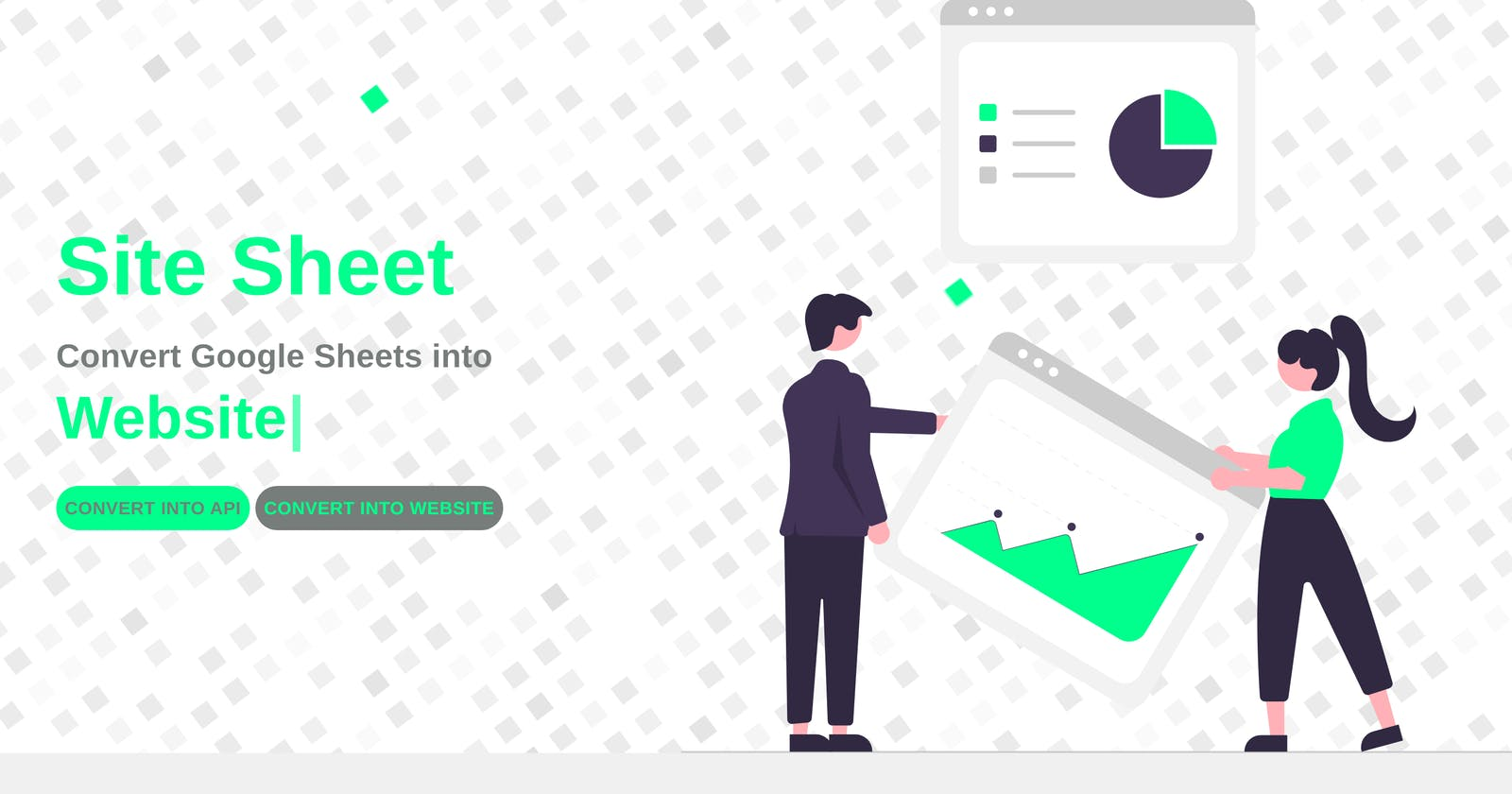 SiteSheet - Convert Google Sheet into API or  Website in a Snap.