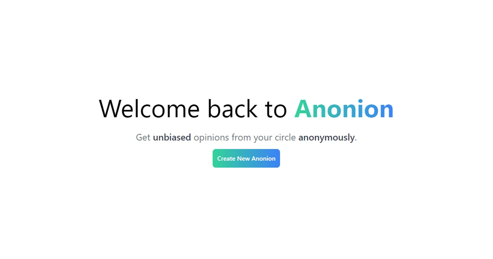 Anonion - Get unbiased opinions from your circle anonymously