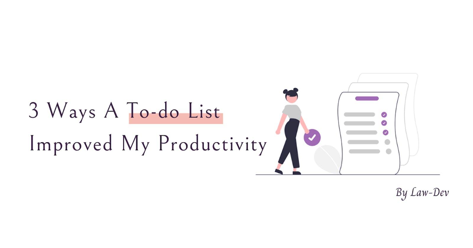 3 Ways A To-do List Improved my Productivity