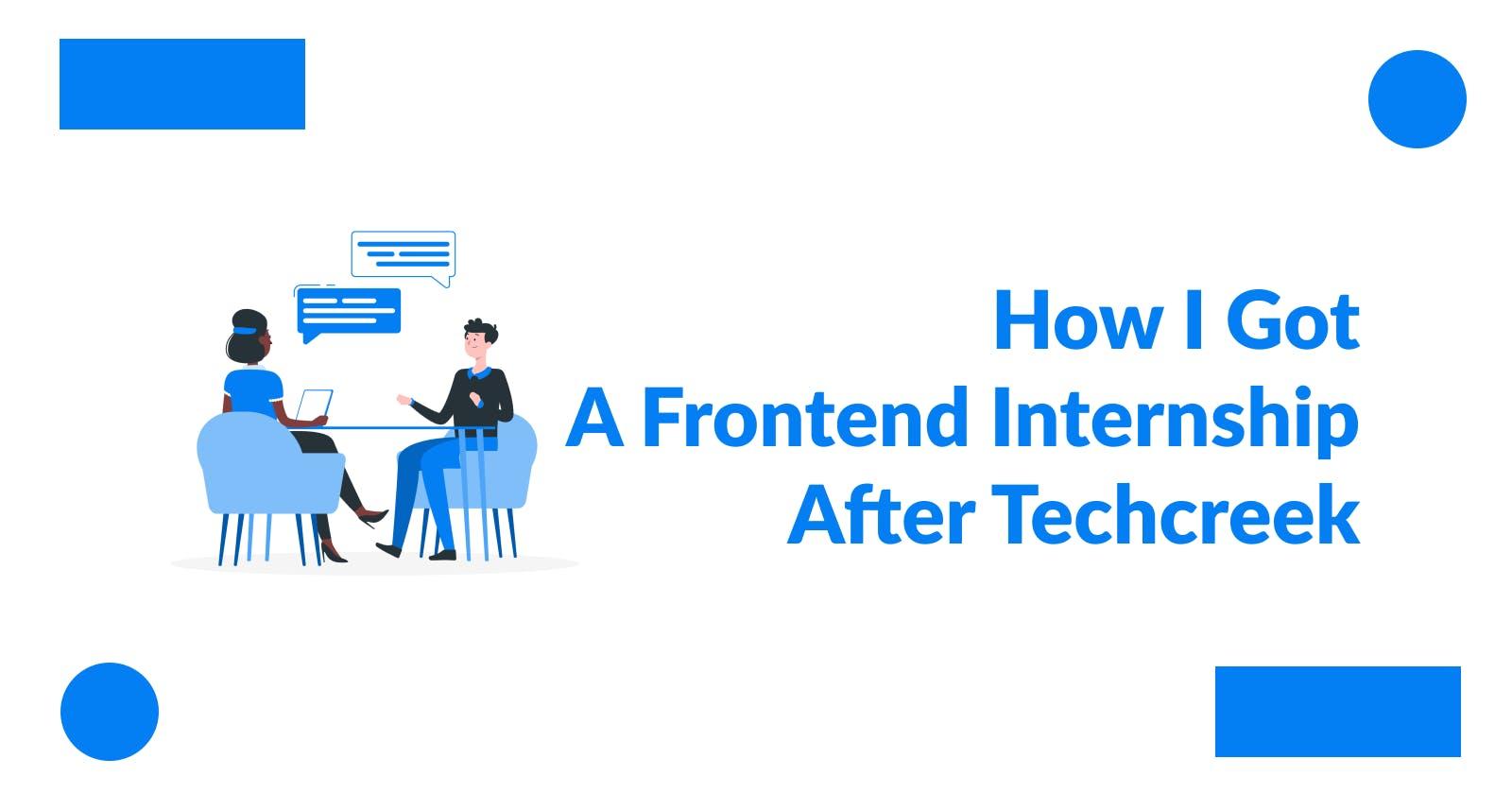 How I Got Frontend Internship After Techcreek