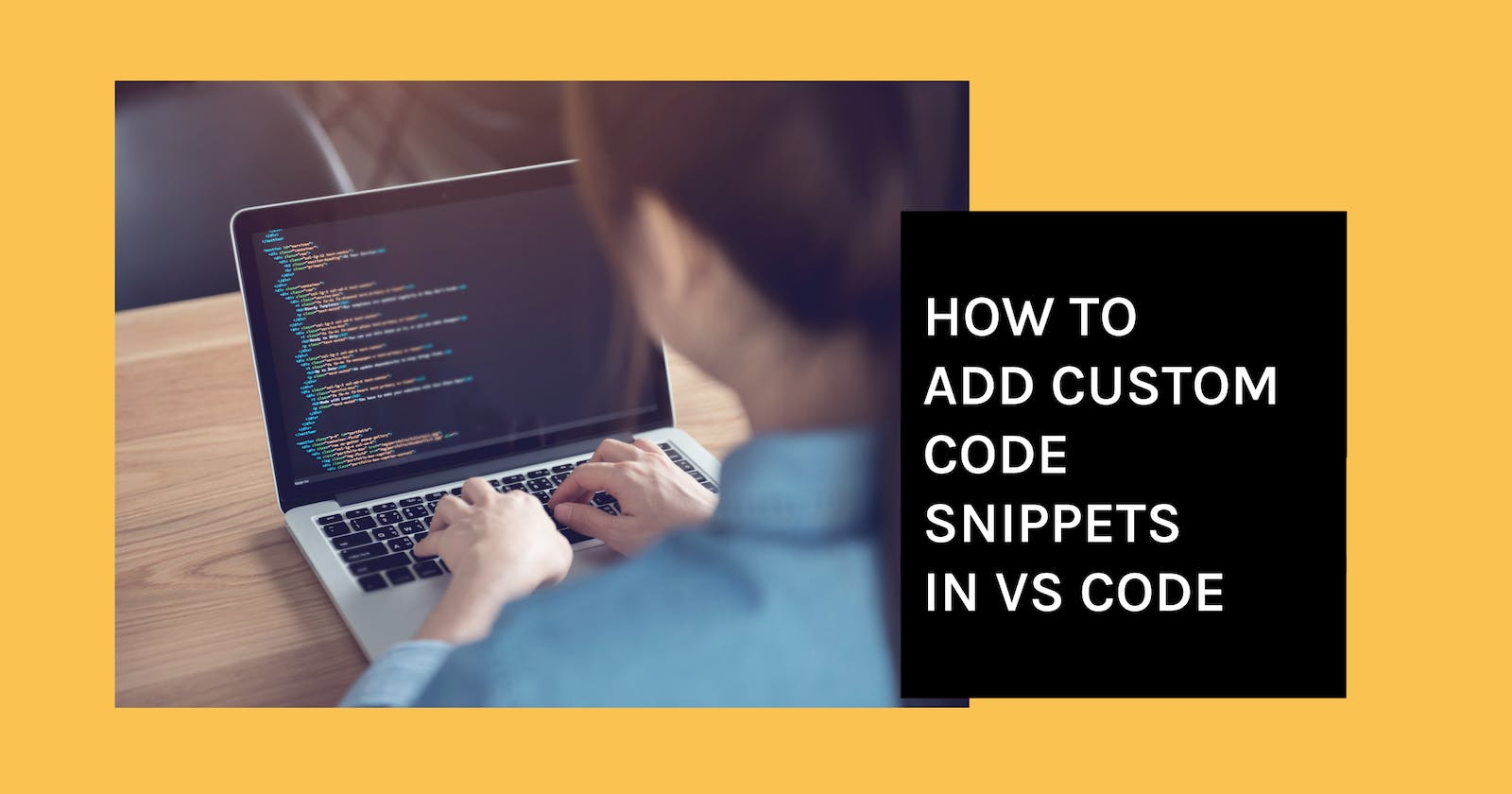 How to add custom Code Snippets in VS Code