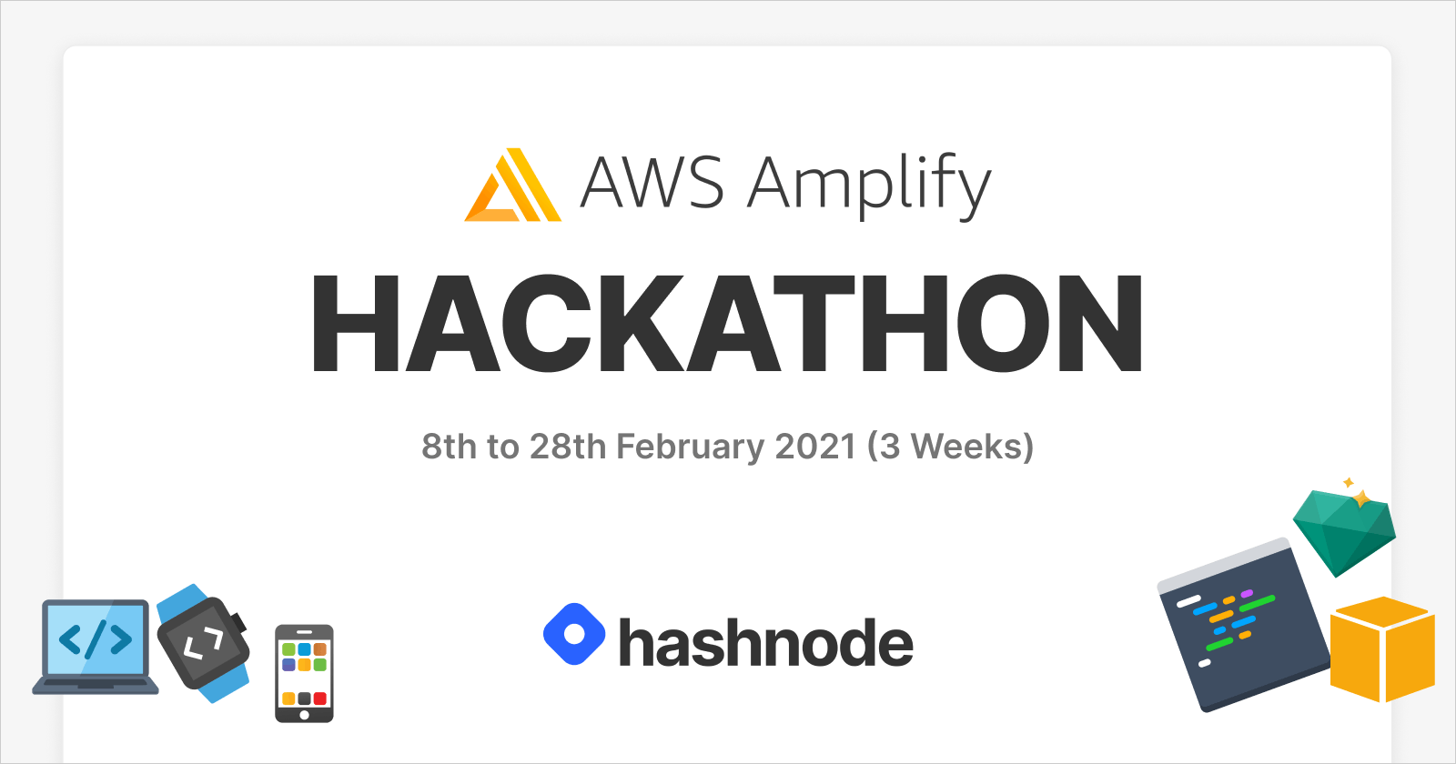 Announcing AWS Amplify Hackathon on Hashnode