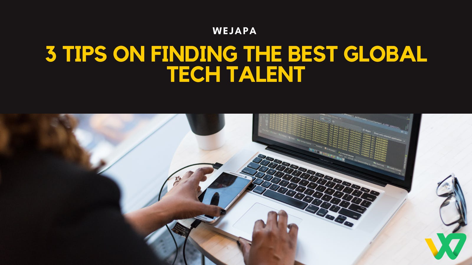 3 Tips on Finding the Best Global Tech Talent.png