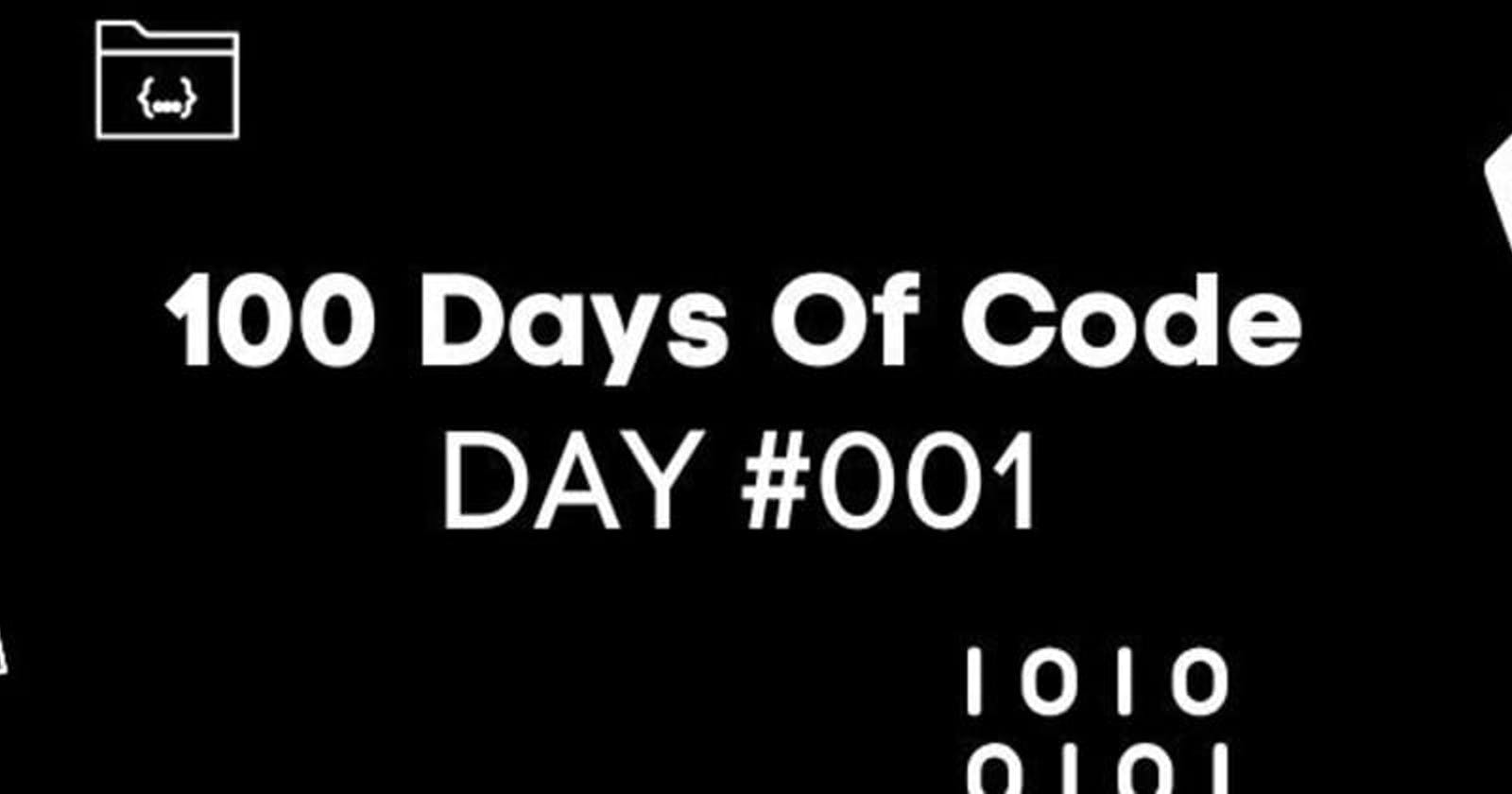 Day #1: My Start With 100 Days Of Code