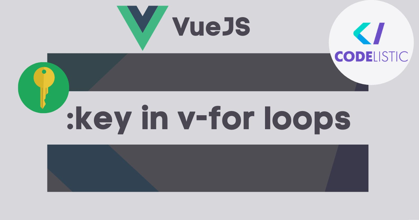How & Why to use the `:key` attribute in VueJS v-for loops
