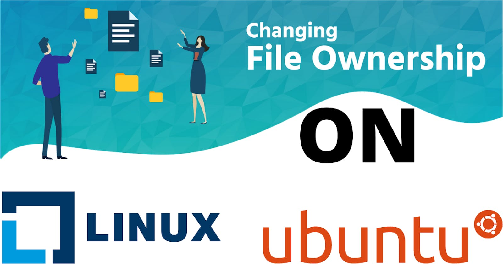 Changing File Ownership In Linux