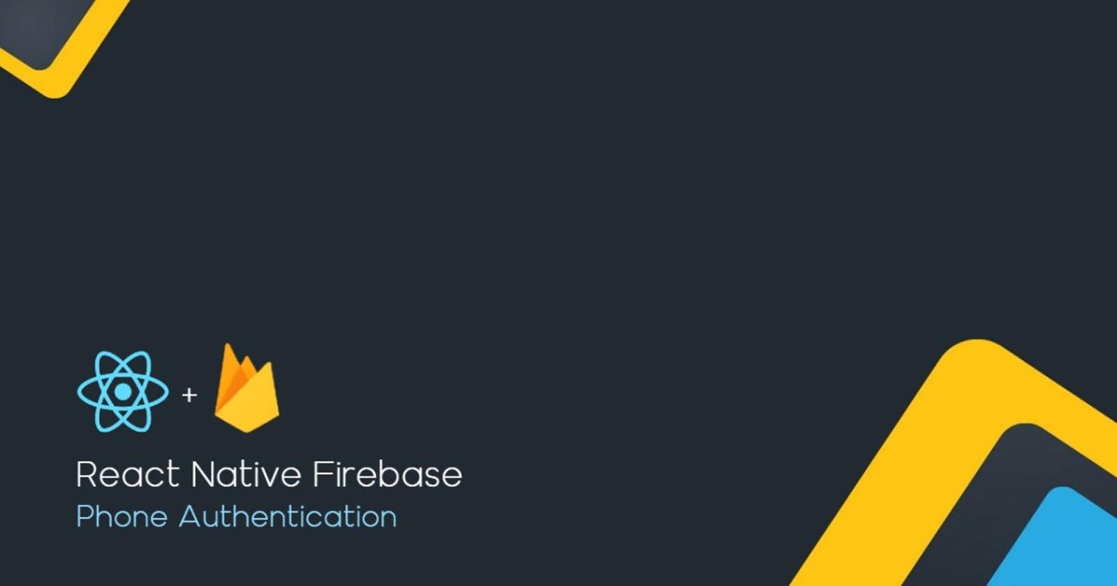 Phone Number Authentication using Firebase in React Native