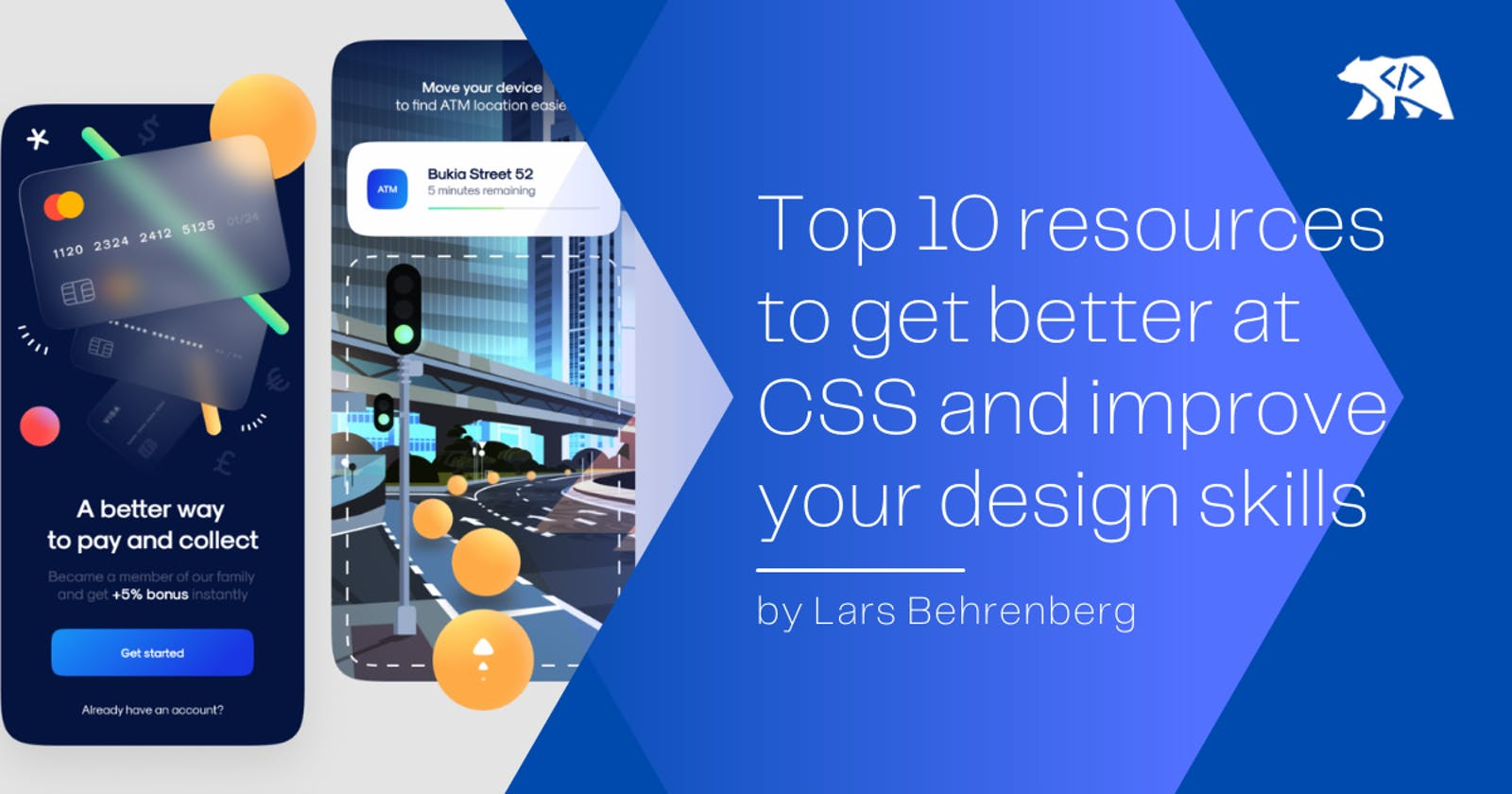 Top 10 resources to get better at CSS and become a better front-end developer 👨🎨👨💻
