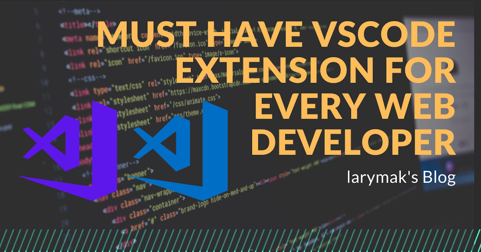 7 Best Visual Studio Code Extensions Every Web Developer Should Have.