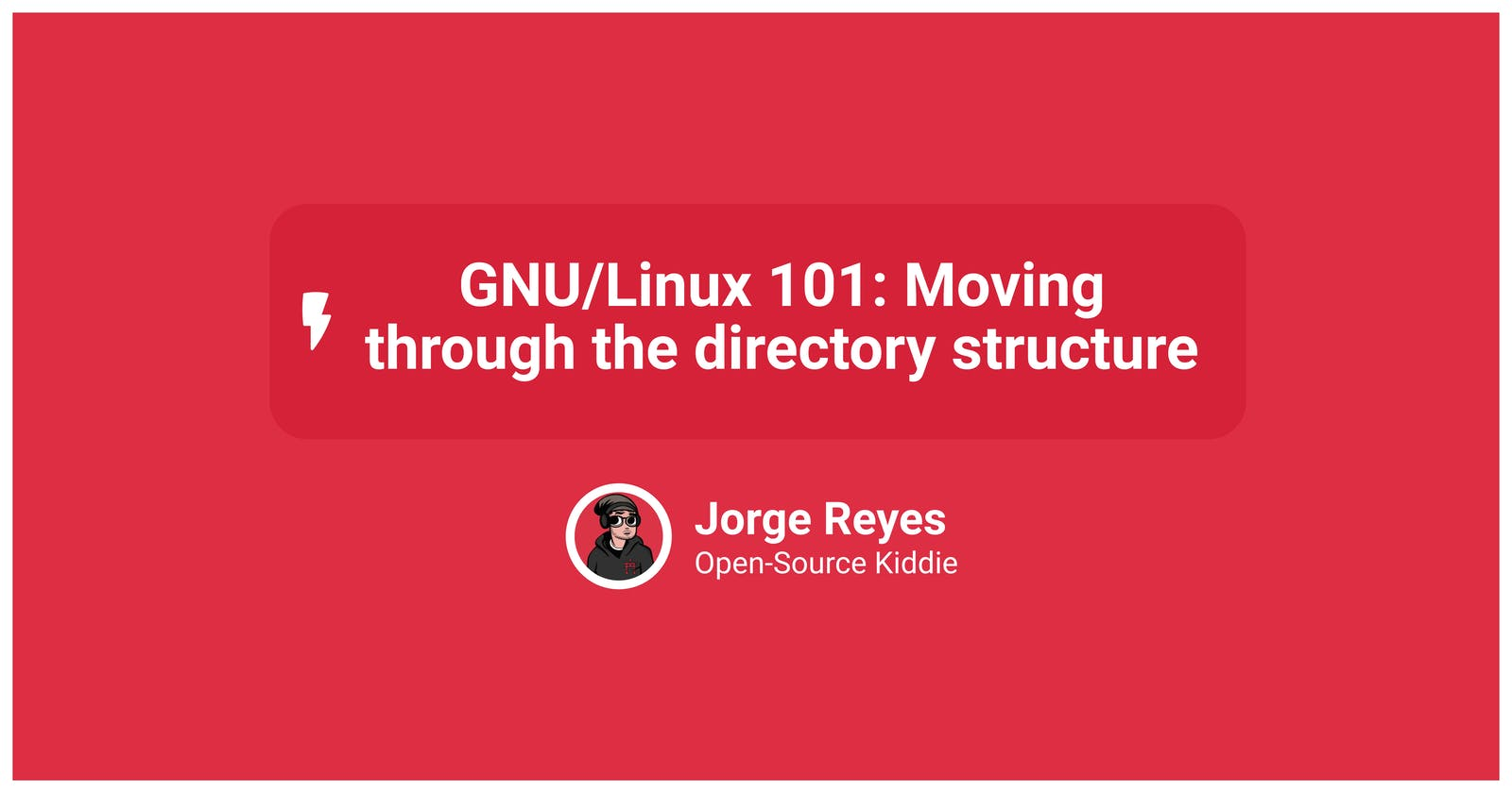 GNU/Linux 101: Moving through the directory structure