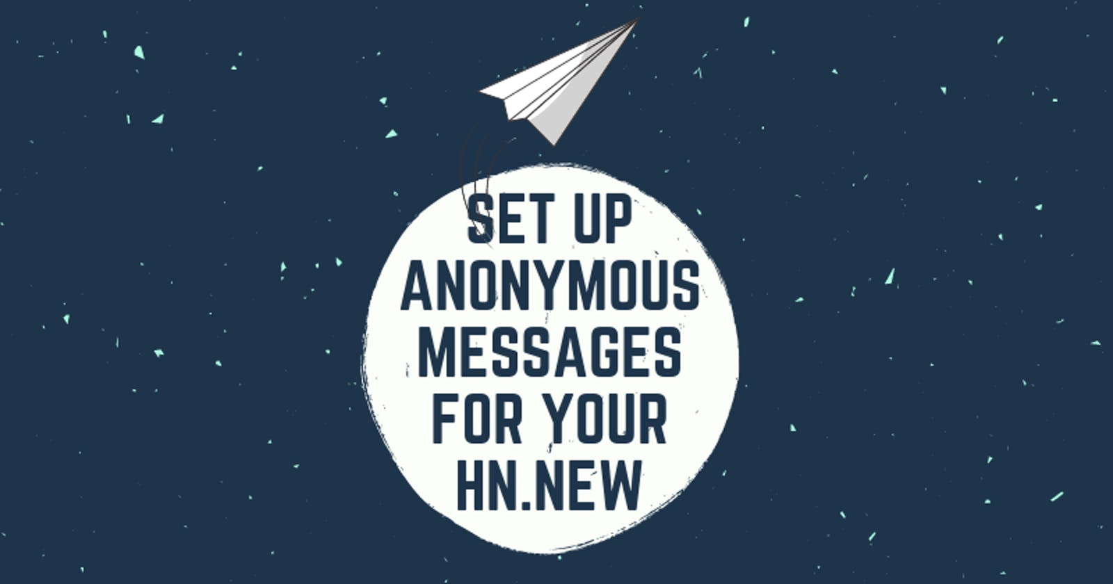 Set-up anonymous messages for your hashnode blog